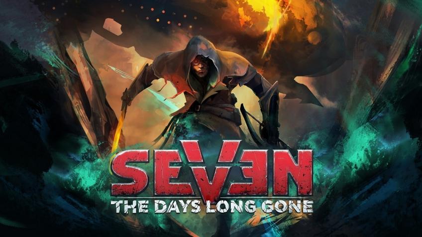 Seven: The Days Long Gone сегодня вышел в Steam и получила релизный трейлер