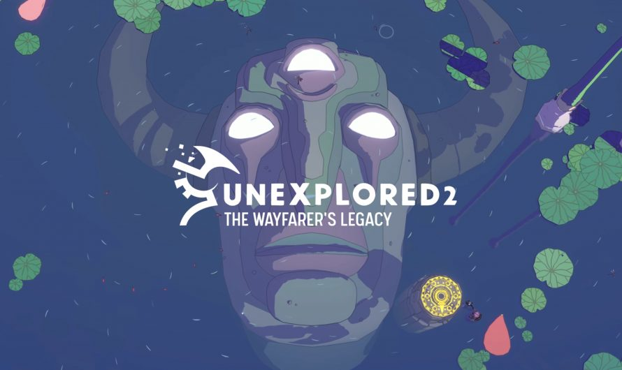Бета-тестирвоание Unexplored 2: The Wayfarer's Legacy начинается 11 ноября
