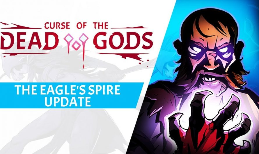 Для Curse of the Dead Gods вышло обновление The Eagle's Spire